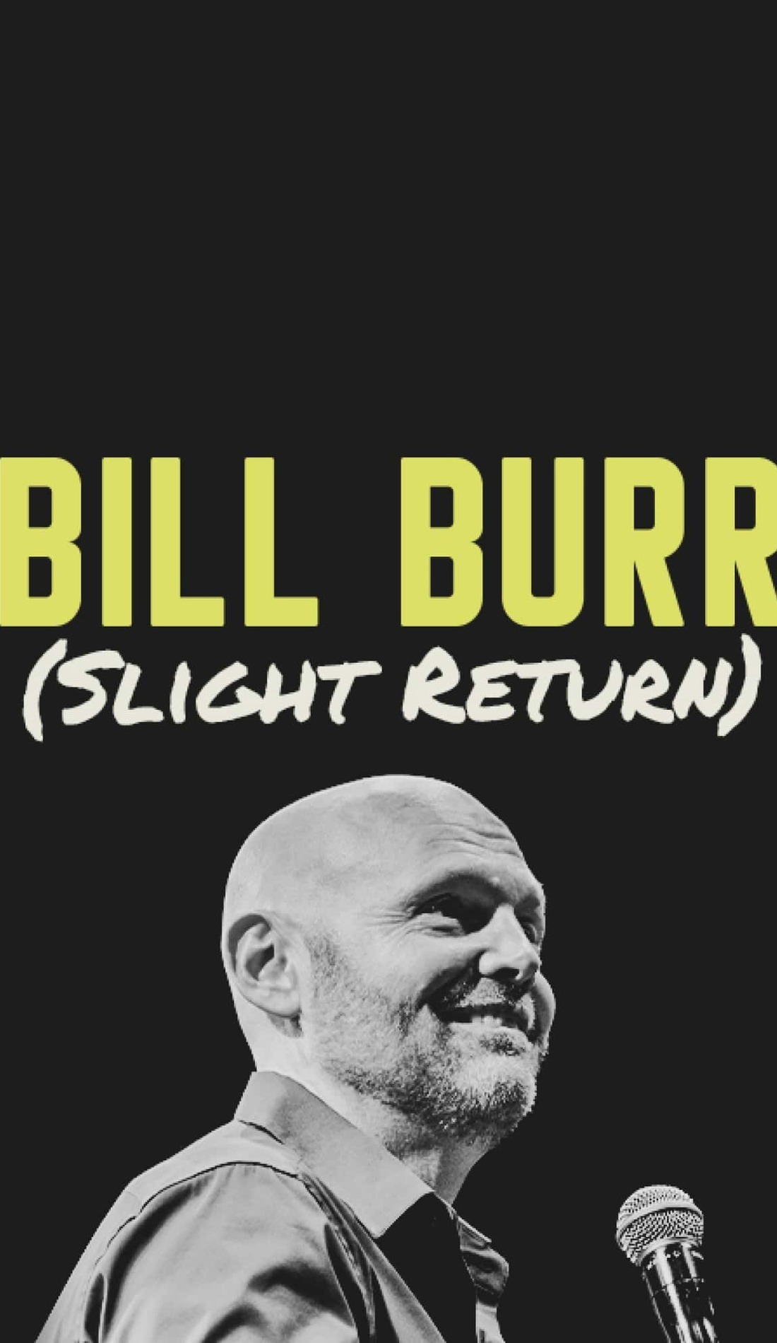 A Bill Burr live event