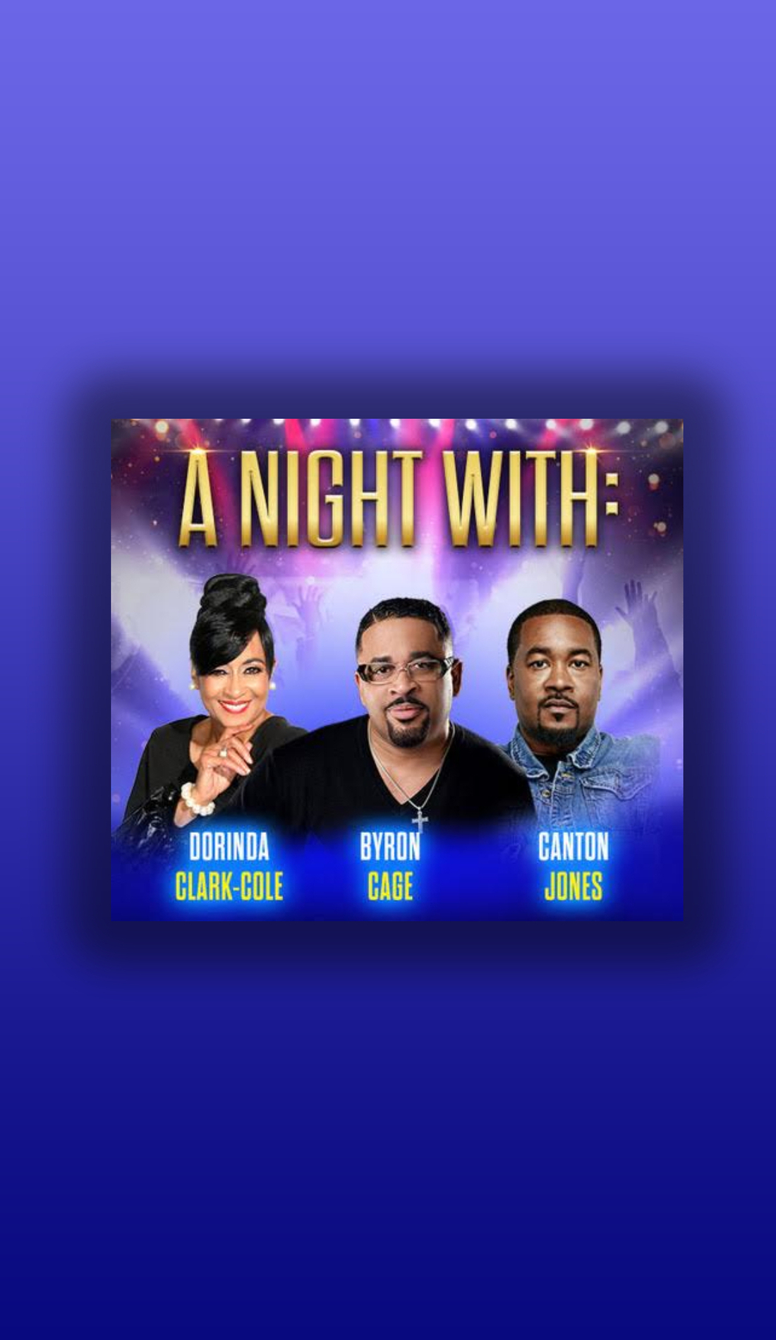 A Dorinda Clark, Byron Cage and William Henry Murphy live event