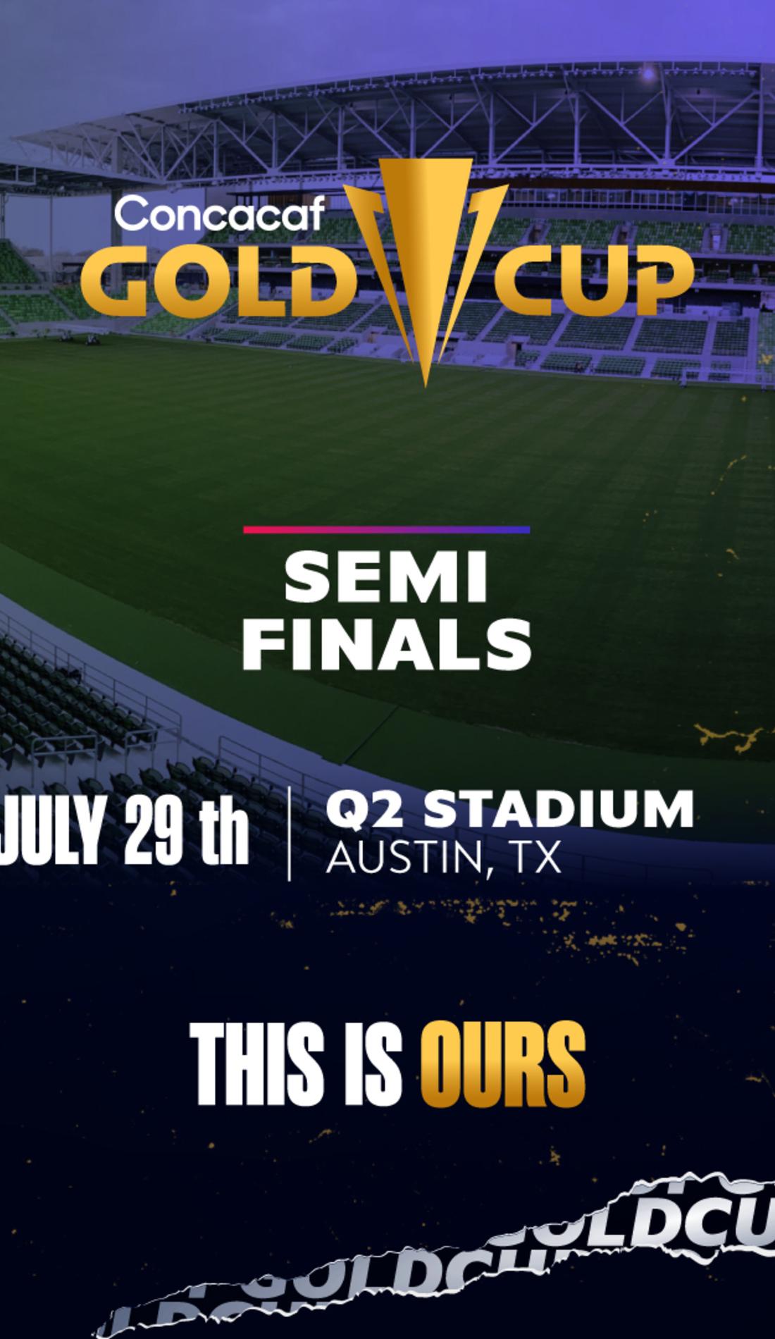 A Gold Cup Semi Finals live event